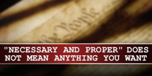 James Madison and the Necessary and Proper Clause