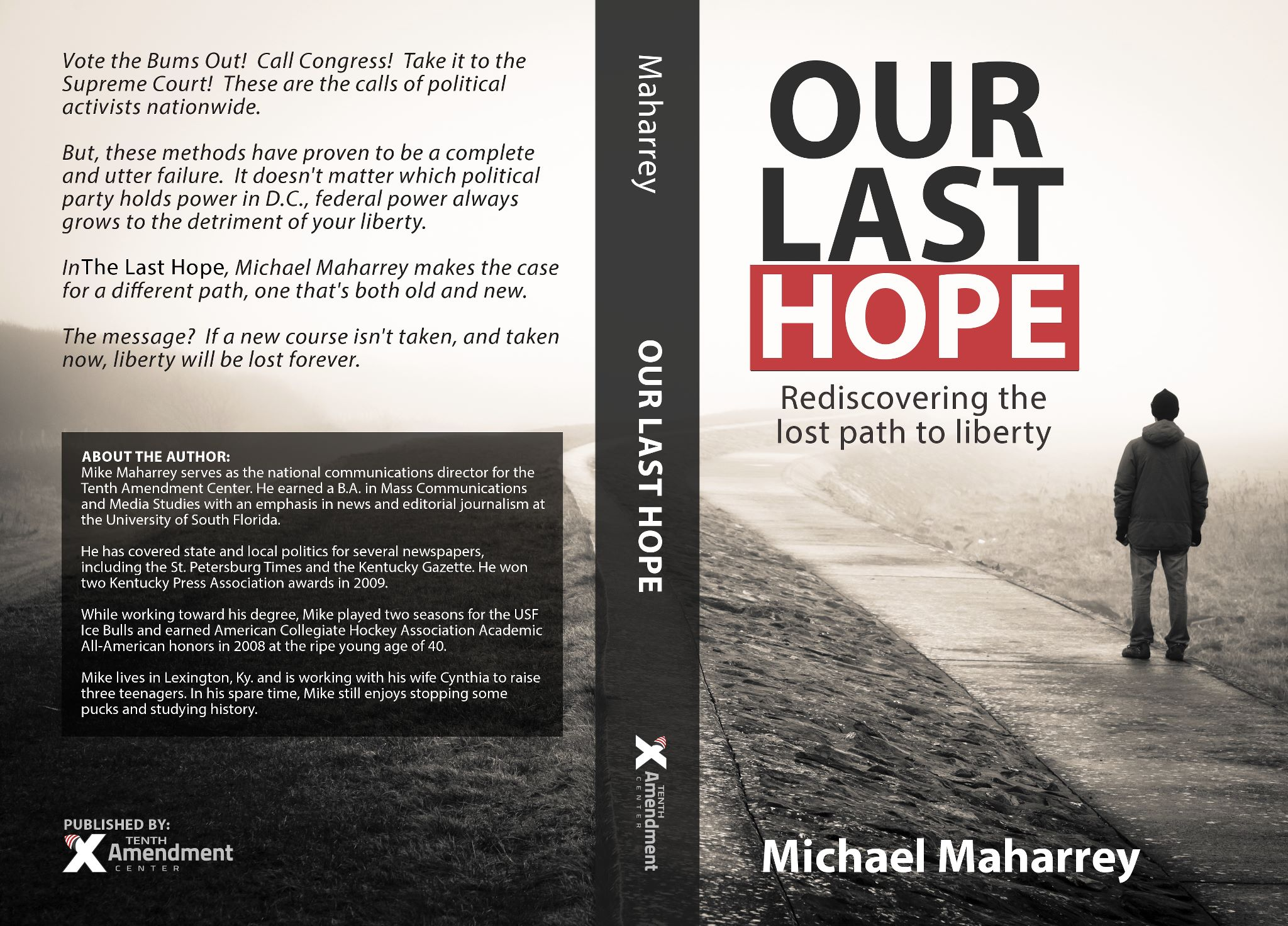 Perhaps I Got It Right: A Nice Endorsement for 'Our Last Hope'