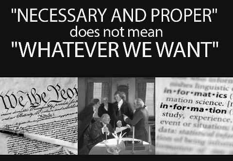 Constitution 101: Necessary and Proper, Not Anything and Everything