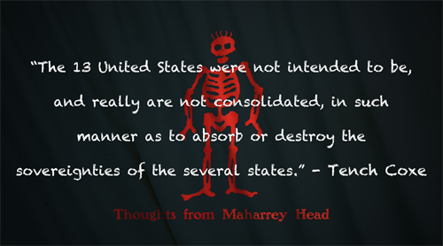 Thoughts from Maharrey Head #72: A Federal Government Beyond Its Authority